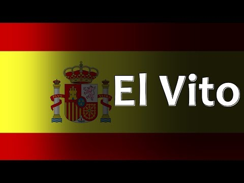 Spanish Folk Song - El Vito