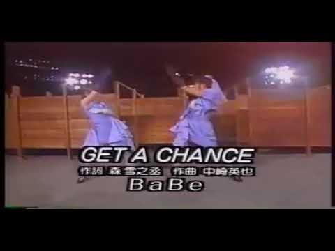 Get a Chance - Babe