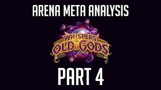 Hearthstone Old Gods - Arena Meta Analysis - Part 4