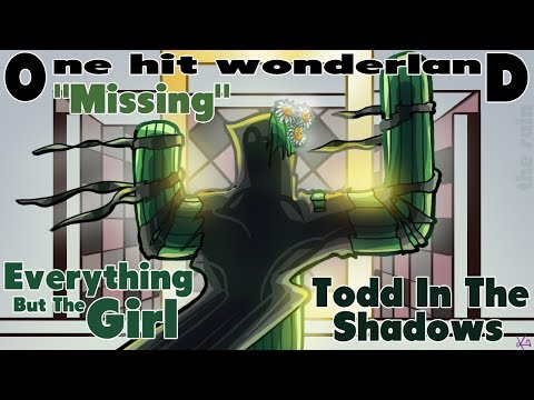ONE HIT WONDERLAND: Missing  Everything But the Girl