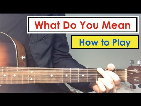 Guitar guitar chords what do you mean : What Do You Mean - Guitar Lesson (Tutorial) | Justin Bieber - YouTube