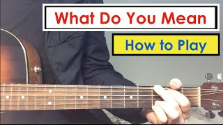 What Do You Mean - Guitar Lesson (Tutorial) | Justin Bieber