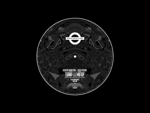 Joseph Mancino & Josu Freire - Luna Llena (Luis Martinez Round Trip Mix) Mp3