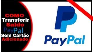 Como transferir Saldo Paypal para outra conta PayPal (Sem cartão)
