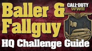 CoD WW2: How To Do The Baller AND Fall Guy Challenge - How To Find 3 Hidden Balls In Headquarters
