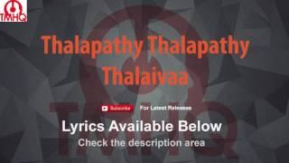 Thalapathy Thalapathy Karaoke with Lyrics Thalaivaa