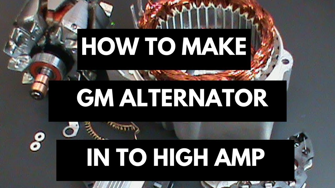 How To Make A Chevy 130d Alternator Into High Amp Youtube Gm 160 Wiring