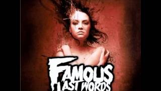Famous Last Words - Starting Over
