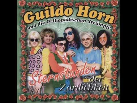 Guildo Horn & Die Orthopädischen Strümpfe - Ich Hör Bouzoukis Spielen