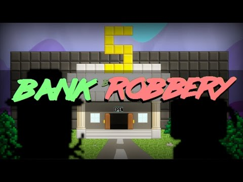 The Bank Robbery | Growtopia