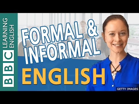 BBC Masterclass: Formal and informal English