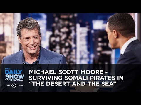 "Michael Scott Moore - Surviving Somali Pirates in ""The Desert and the Sea"" 