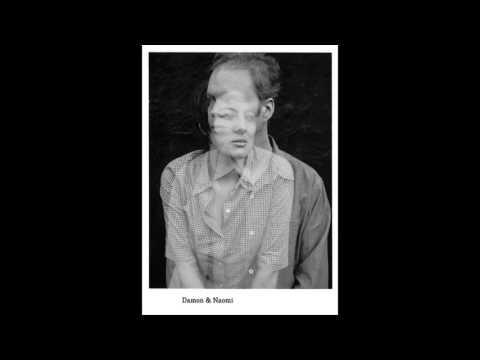 Damon & Naomi - The Turnaround