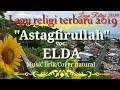 "Lagu Religi Terbaik Anak Medan ""Astagfirullah""(Elda)"
