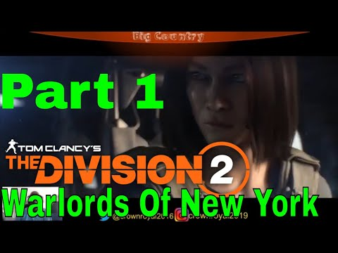 THE DIVISION 2 WARLORDS OF NEW YORK Part 1 - INTRO |