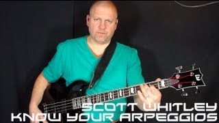 Know Your Arpeggios bass lesson by Scott Whitley