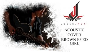 """Brown Eyed Girl"" Van Morrison - Jesse Jack Acoustic Cover"