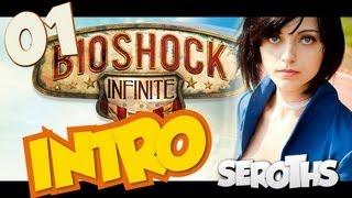 Bioshock Infinite FR Gameplay / Walkthrough / Playthrough / Let's Play (JEU COMPLET) - Part 1