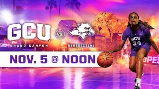 GCU Women's Basketball vs Benedictine November 5, 2019