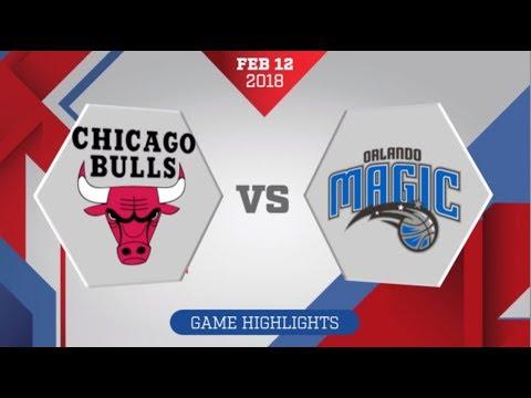 Orlando Magic vs Chicago Bulls: February 12, 2018