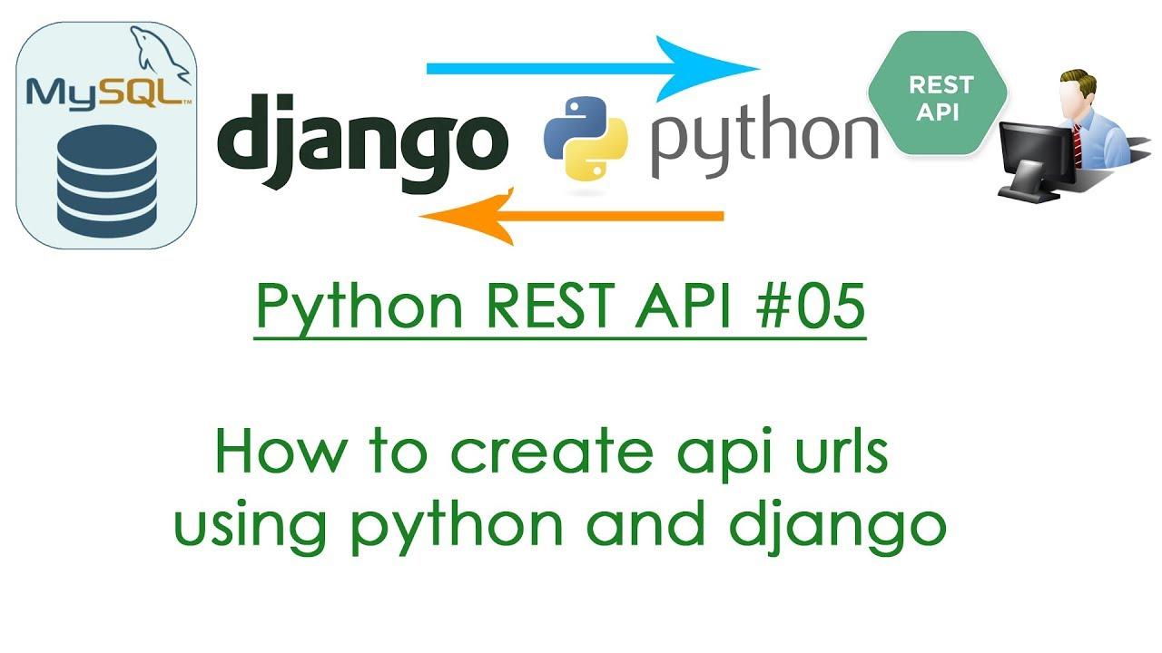 Python REST API #05 How to create api urls using python and django