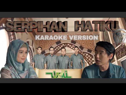 Wali - Serpihan Hatiku (Karaoke)