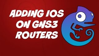 Adding IOS on GNS3 routers