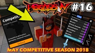 ROBLOX | ASSASSIN: MAY COMPETITIVE SEASON 2018 #16 (ELEGANT BLADE WITH FREEZE GAMEPLAY)