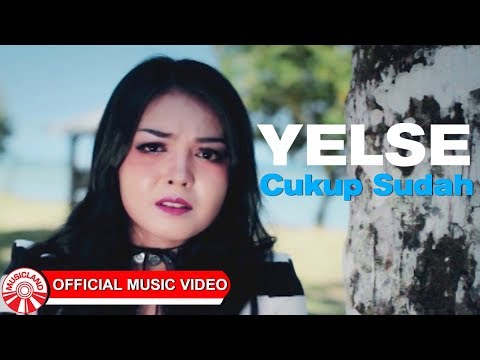 Yelse - Cukup Sudah [Official Music Video HD]