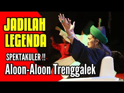 JADILAH LEGENDA - Mafiasholawat Spektakuler Aloon-aloon Trenggalek
