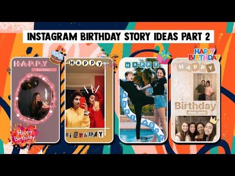Creative Ways To Post Instagram Birthday Story Ideas Part 2 Youtube