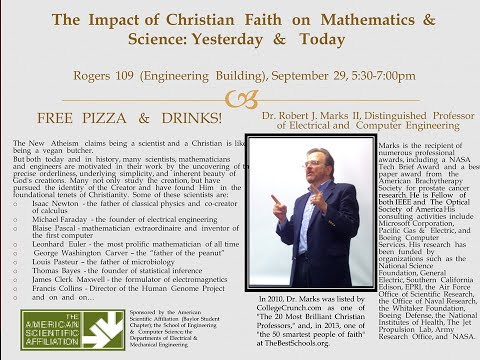 The Impact of Christian Faith on Mathematics & Science: Yesterday & Today