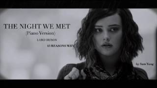 The Night We Met (Piano Version) - Lord Huron - 13 Reasons Why - by Sam Yung