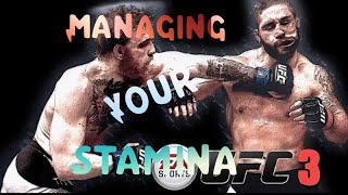 EA Sports UFC 3 Stamina Management Tips!