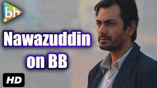Exclusive: Nawazuddin Siddiqui