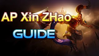 AP Xin Zhao Guide - The Chinese Spear - League of Legends