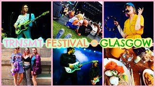 TRNSMT FESTIVAL, GLASGOW - THE VLOG //  Emily Anna