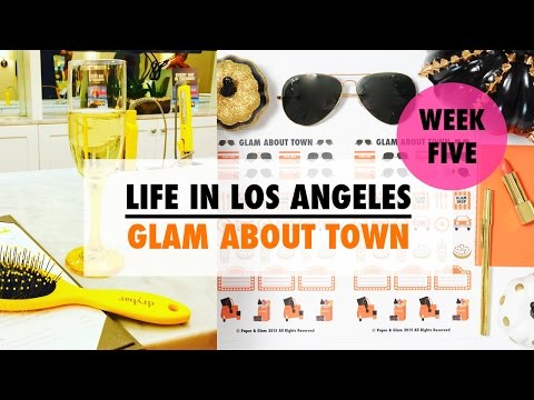 Life in Los Angeles Week #5 - Glam About Town