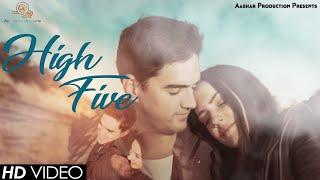 high-five-hindi-song-2019-bollywood-party-song-aashar-hindi-gaana