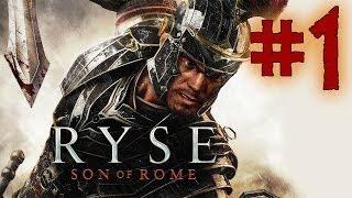 Ryse Son Of Rome - Playthrough #1 [FR][1080p]