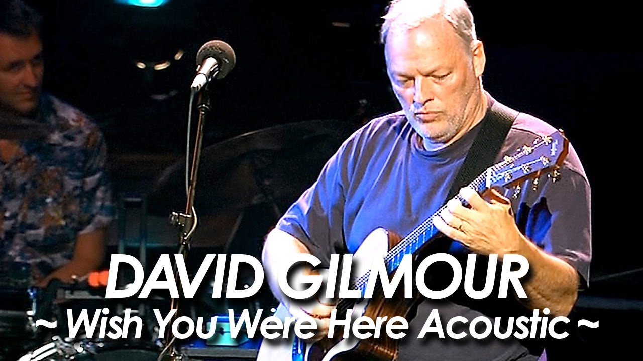 pink floyd david gilmour wish you were here acoustic version 2002 by miu japan youtube. Black Bedroom Furniture Sets. Home Design Ideas