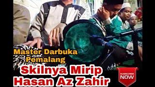Skil Hasan Az Zahir di Tiru oleh Master Darbuka Pemalang - Adinulana
