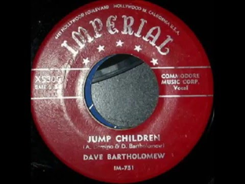 Fats Domino - (Dave Bartholomew session) - Jump Children - August 13, 1954