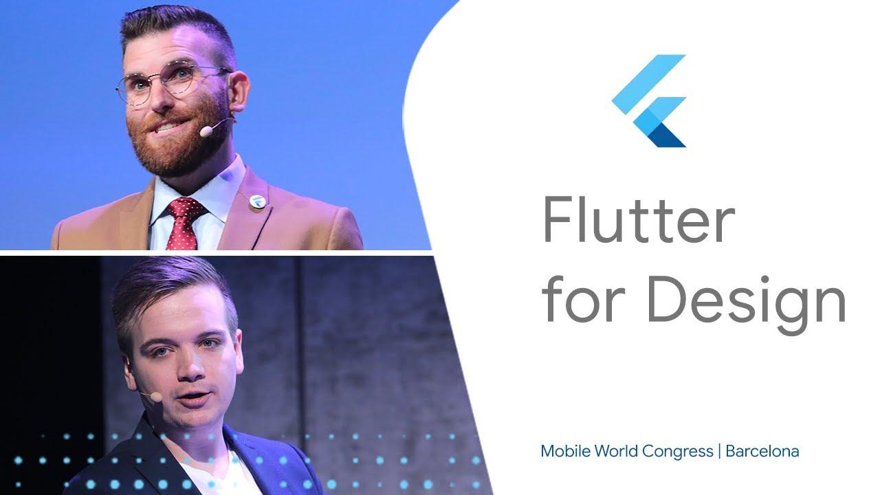 Flutter for Design (Mobile World Congress '19)