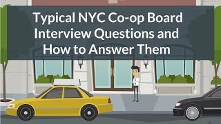 Typical NYC Co-op (Coop) Board Interview Questions (And How to Answer Them)