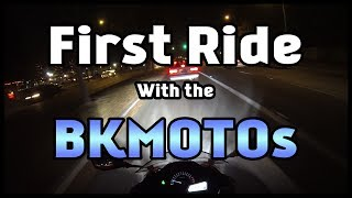 First Ride with the BKMOTOs