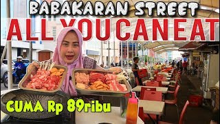ALL YOU CAN EAT Kaki Lima Rasa Bintang Lima di BABAKARAN STREET Murah Meriah