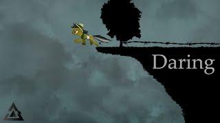 Daring