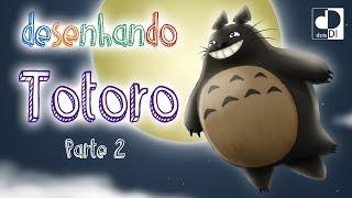 Desenhando Totoro - Parte 2