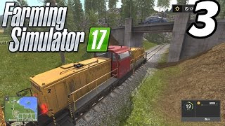 Farming Simulator 2017 - Delivering by Train! - E03 (PC Gameplay 1080p60)